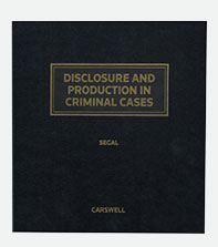Disclosure and Production in Criminal Cases