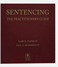 Sentencing: The Practitioner's Guide