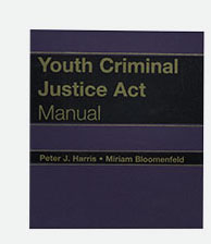 Youth Criminal Justice Act Manual