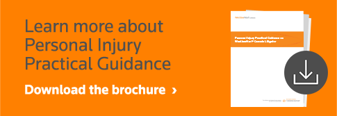 Learn more about personal injury practical guidance
